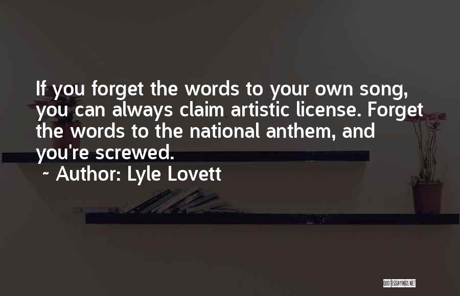 National Anthem Quotes By Lyle Lovett