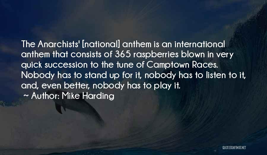National Anthem Quotes By Mike Harding
