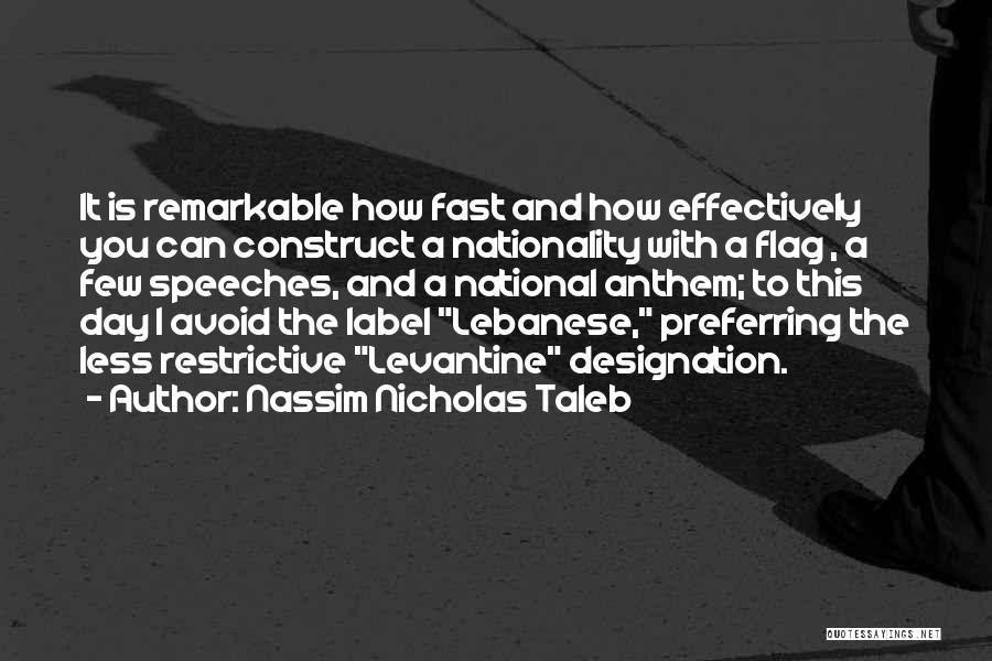 National Anthem Quotes By Nassim Nicholas Taleb