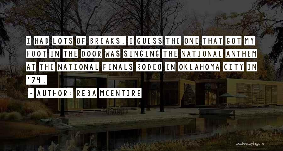 National Anthem Quotes By Reba McEntire
