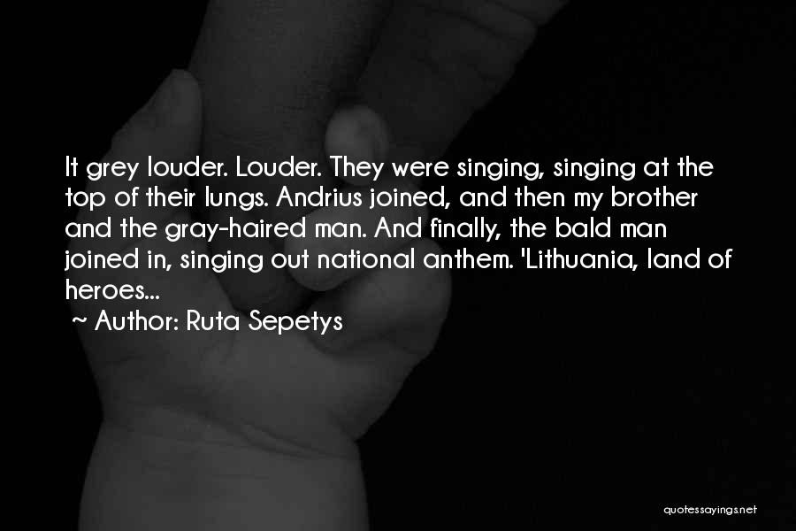 National Anthem Quotes By Ruta Sepetys