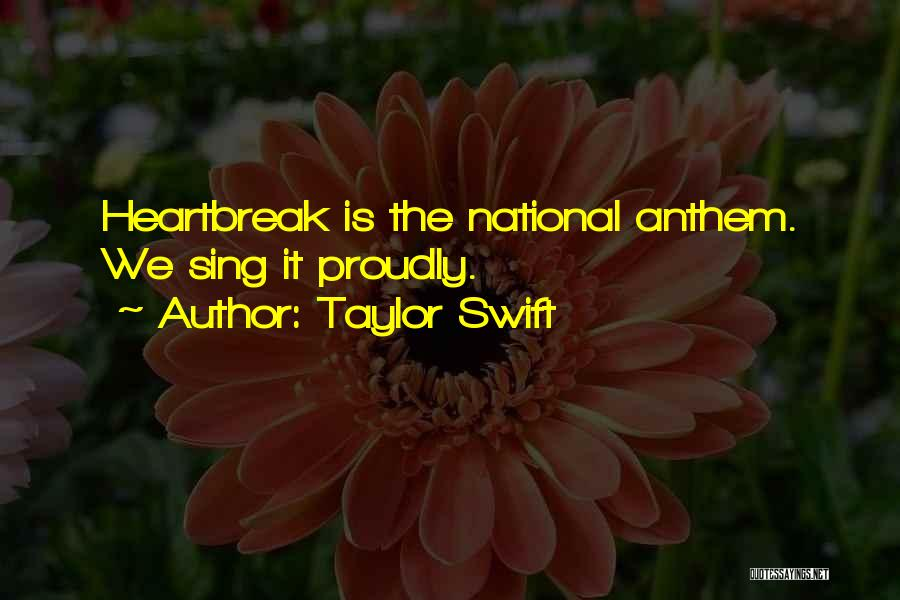 National Anthem Quotes By Taylor Swift