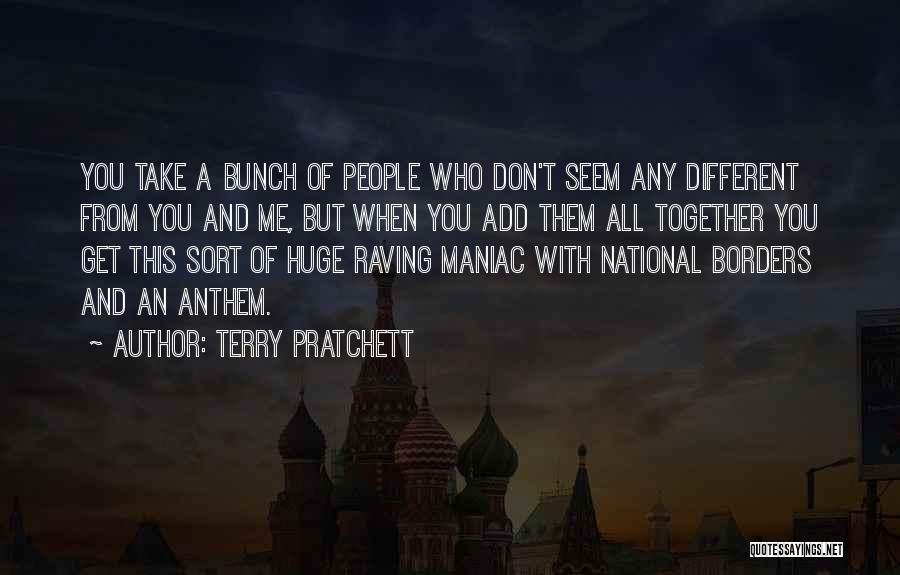 National Anthem Quotes By Terry Pratchett