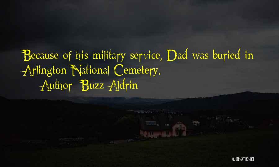 National Cemetery Quotes By Buzz Aldrin
