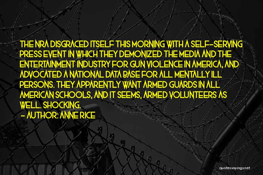 National Guards Quotes By Anne Rice