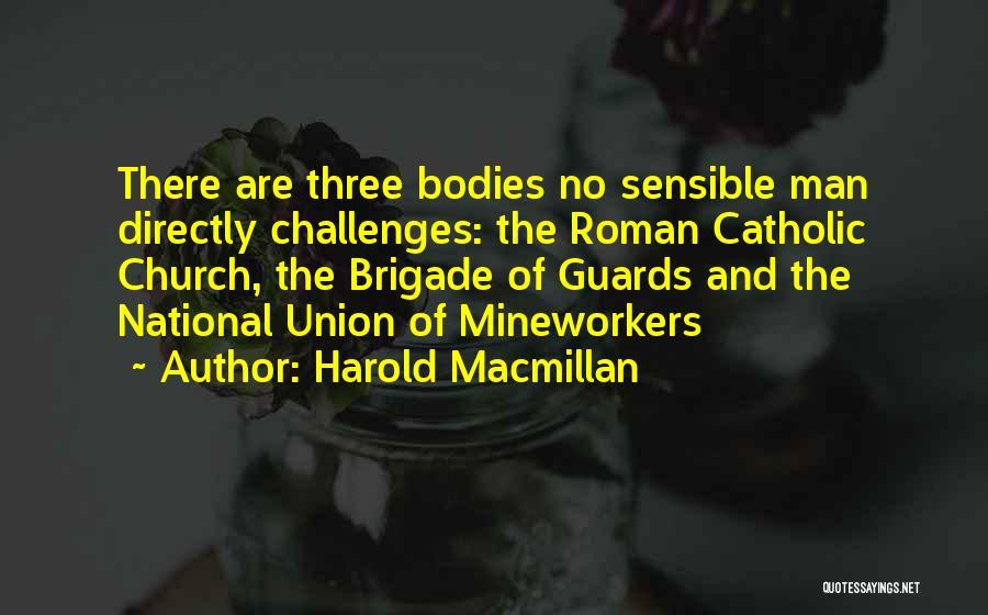 National Guards Quotes By Harold Macmillan