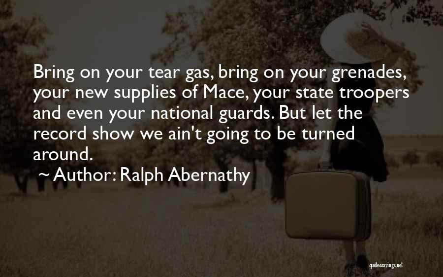National Guards Quotes By Ralph Abernathy
