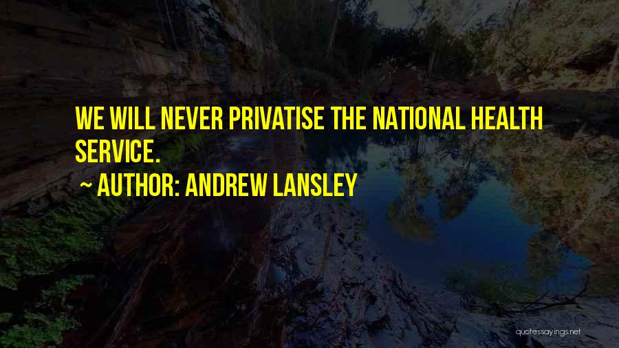National Service Quotes By Andrew Lansley