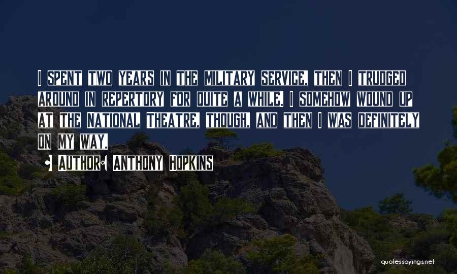National Service Quotes By Anthony Hopkins