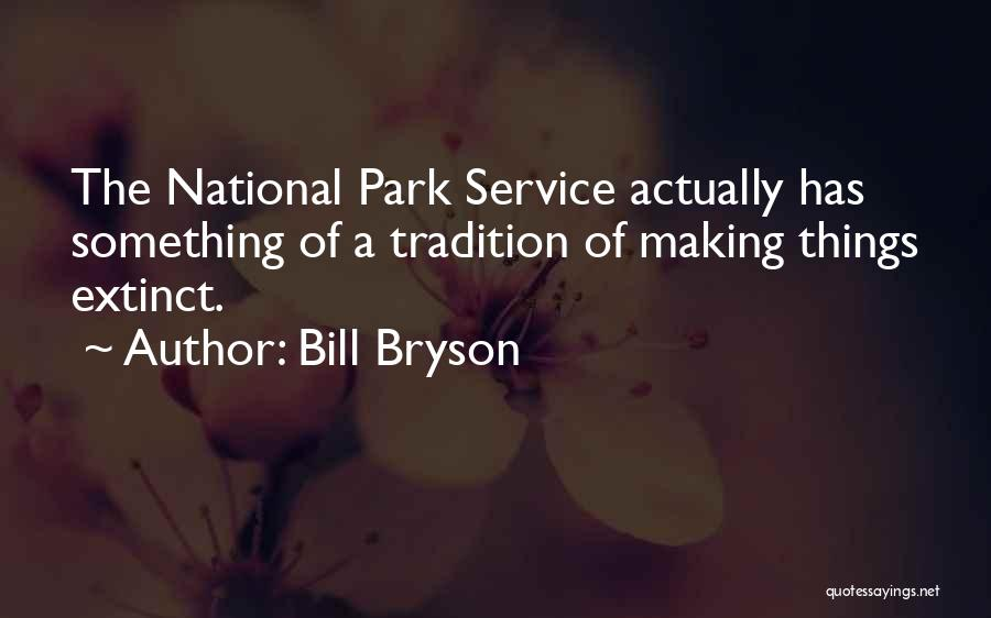 National Service Quotes By Bill Bryson