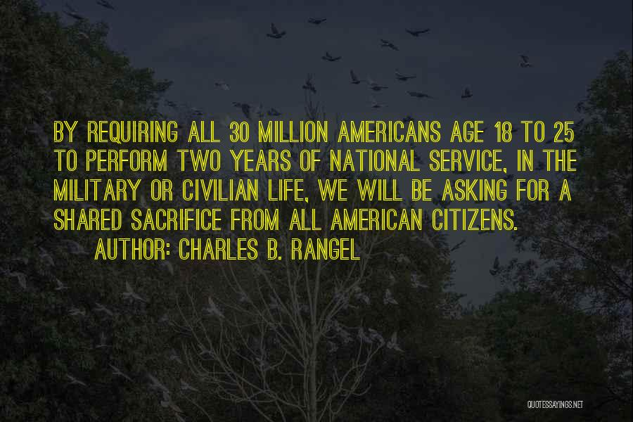 National Service Quotes By Charles B. Rangel