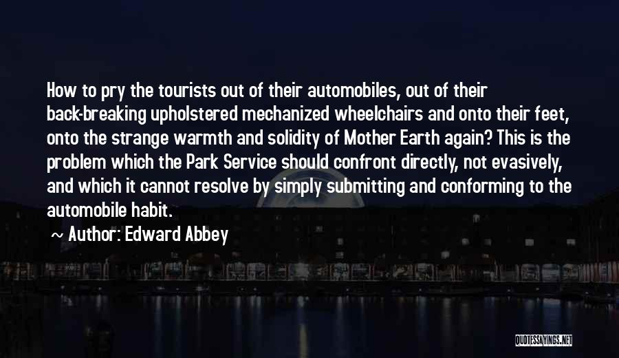 National Service Quotes By Edward Abbey
