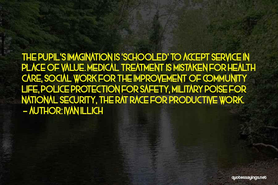 National Service Quotes By Ivan Illich