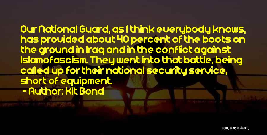 National Service Quotes By Kit Bond