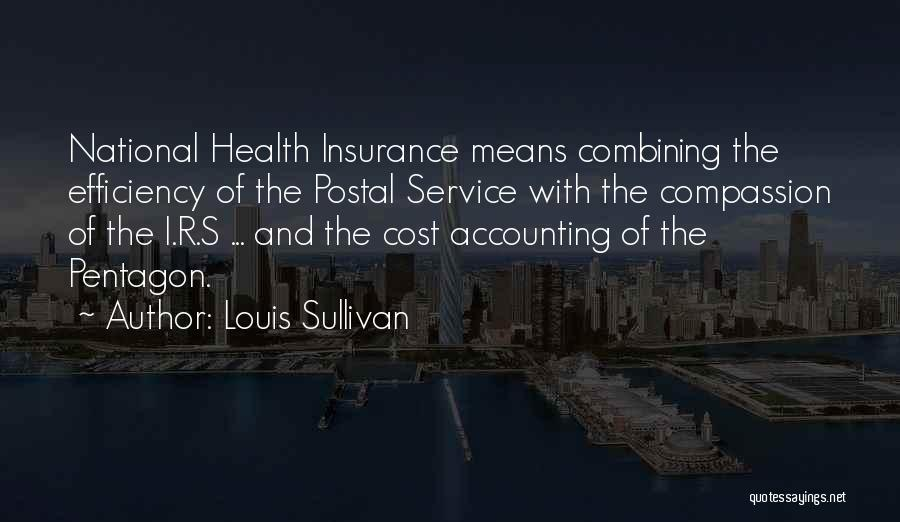 National Service Quotes By Louis Sullivan