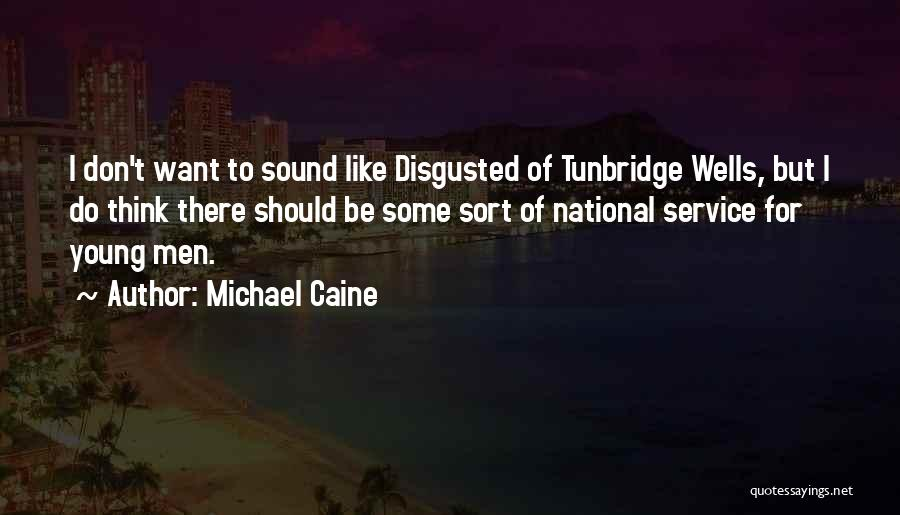 National Service Quotes By Michael Caine
