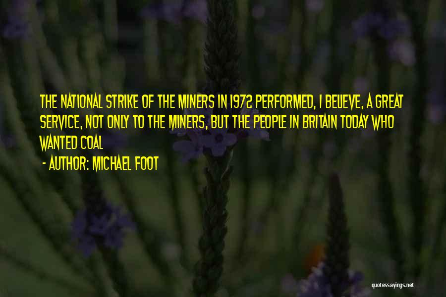 National Service Quotes By Michael Foot
