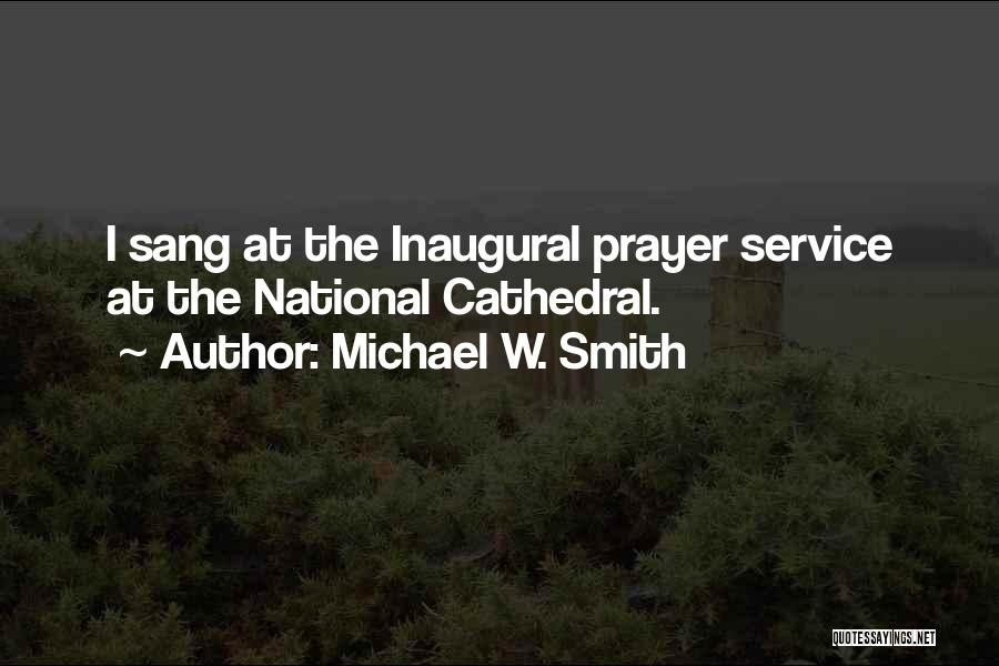 National Service Quotes By Michael W. Smith