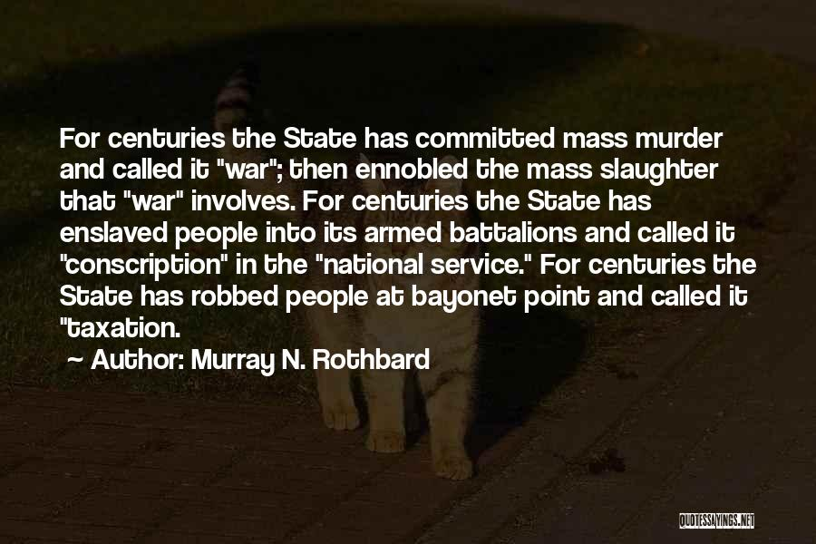 National Service Quotes By Murray N. Rothbard
