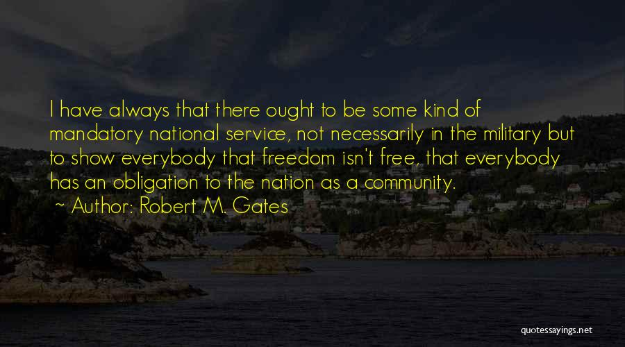 National Service Quotes By Robert M. Gates