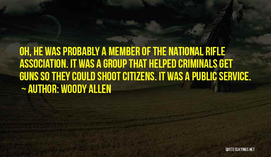 National Service Quotes By Woody Allen