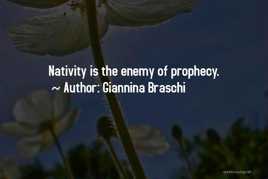 Nativity 2 Quotes By Giannina Braschi