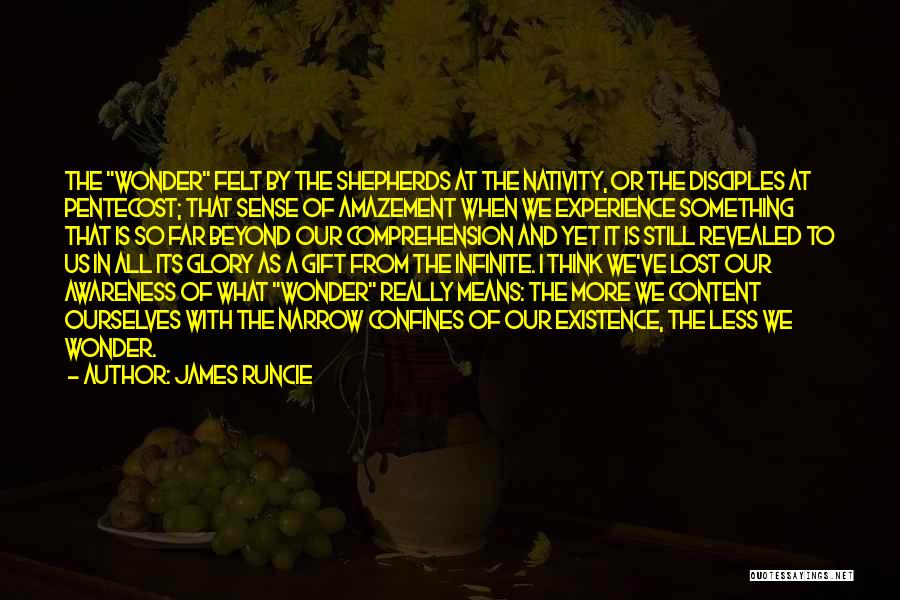 Nativity 2 Quotes By James Runcie