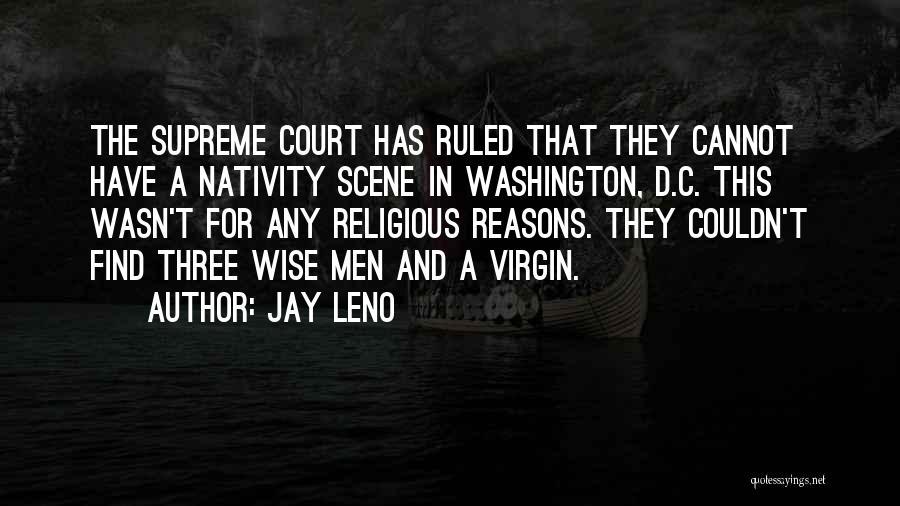 Nativity 2 Quotes By Jay Leno