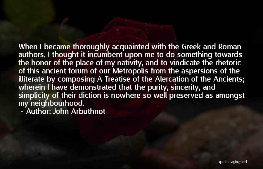 Nativity 2 Quotes By John Arbuthnot