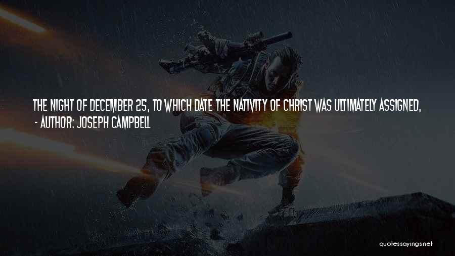 Nativity 2 Quotes By Joseph Campbell