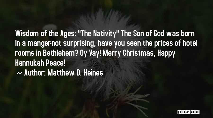 Nativity 2 Quotes By Matthew D. Heines