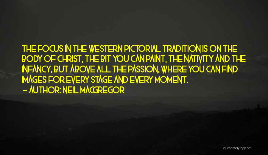 Nativity 2 Quotes By Neil MacGregor