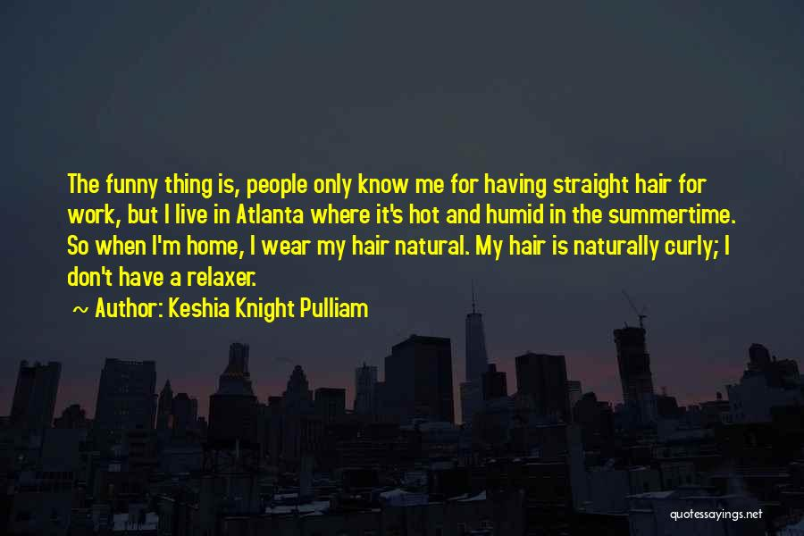 Natural Curly Hair Quotes By Keshia Knight Pulliam