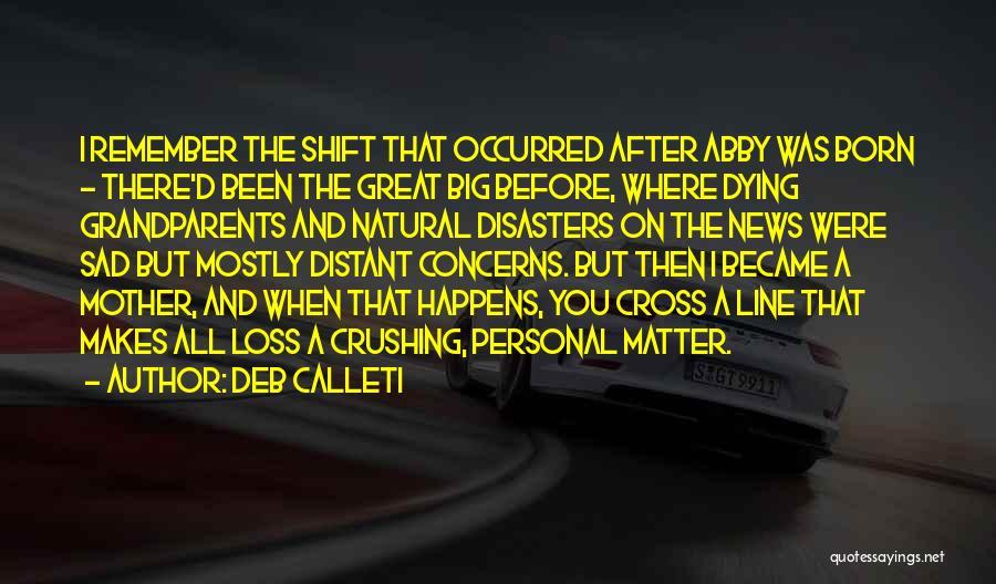 Natural News Quotes By DEB CALLETI