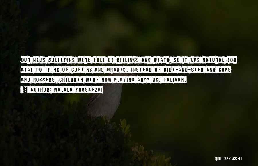 Natural News Quotes By Malala Yousafzai