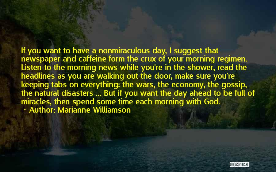 Natural News Quotes By Marianne Williamson