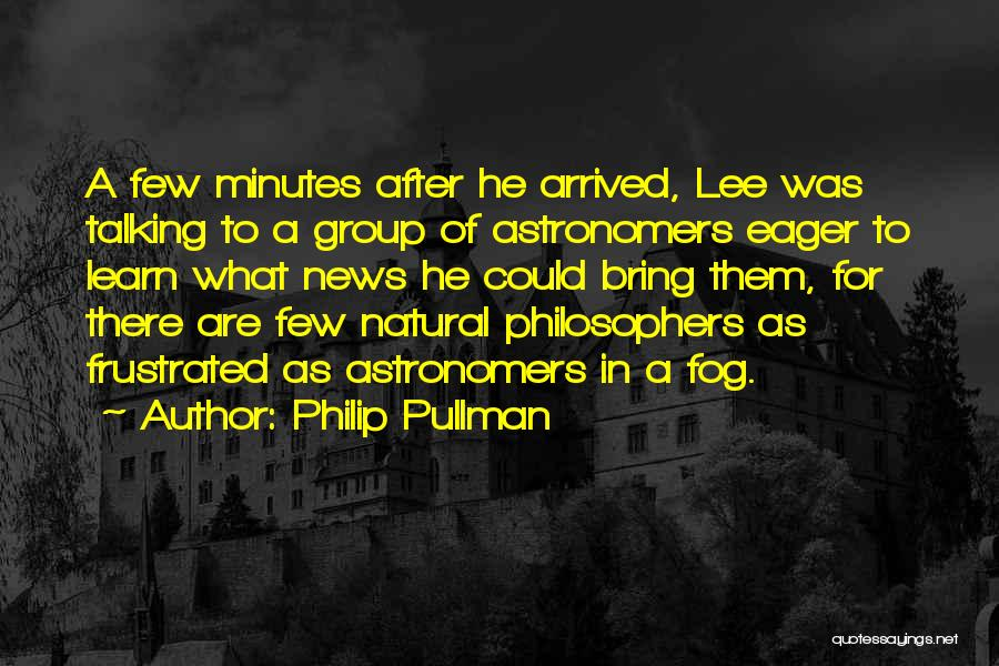 Natural News Quotes By Philip Pullman