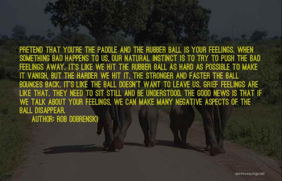 Natural News Quotes By Rob Dobrenski