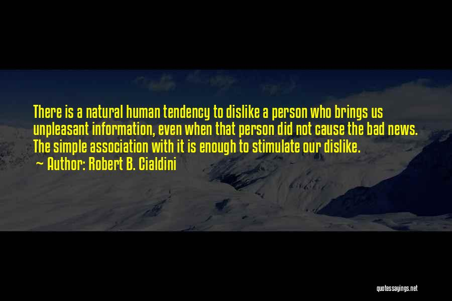 Natural News Quotes By Robert B. Cialdini