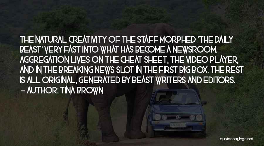 Natural News Quotes By Tina Brown