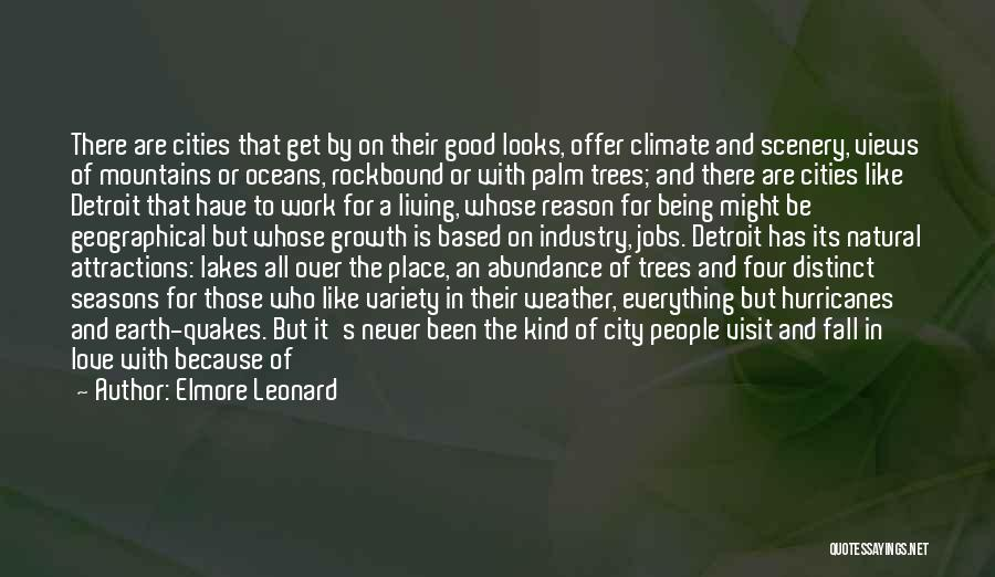 Natural Scenery Quotes By Elmore Leonard