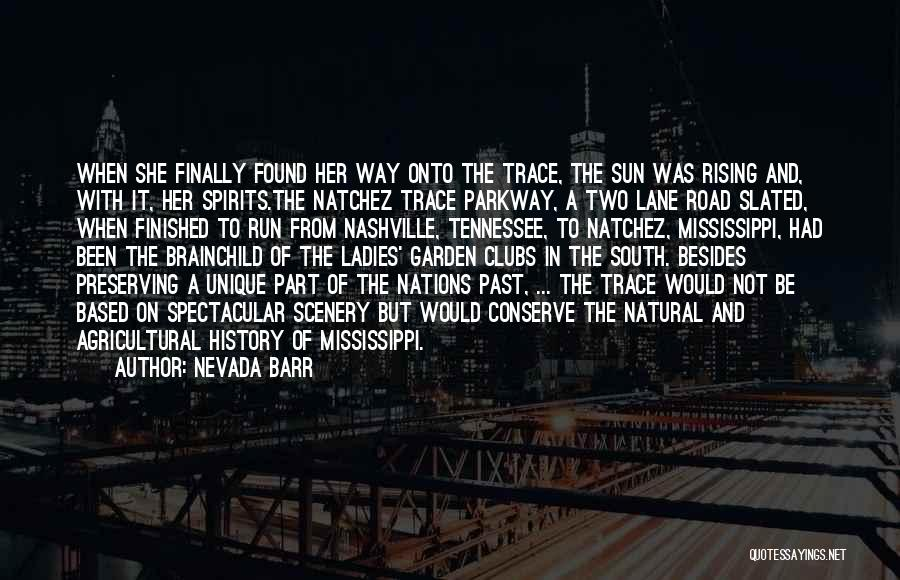 Natural Scenery Quotes By Nevada Barr