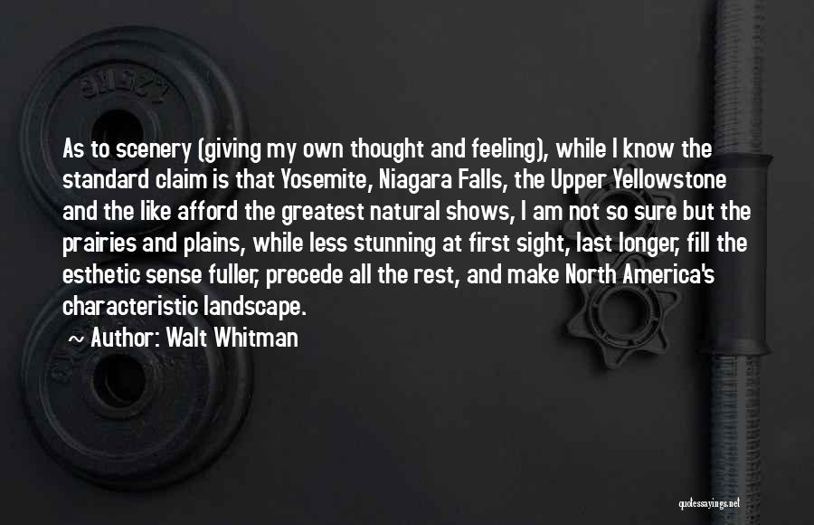 Natural Scenery Quotes By Walt Whitman