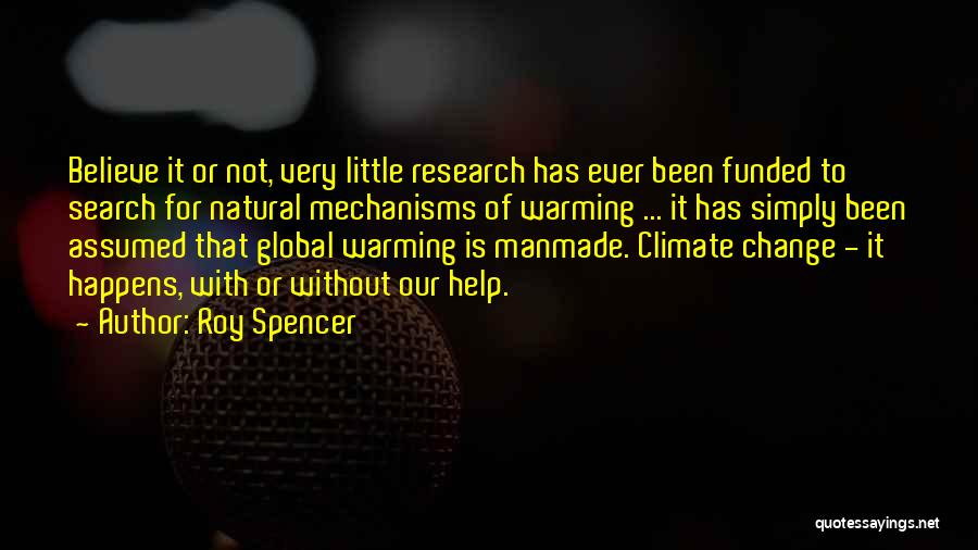 Natural Vs Manmade Quotes By Roy Spencer