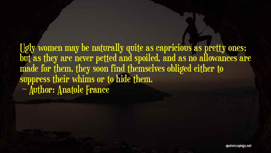 Naturally Pretty Quotes By Anatole France