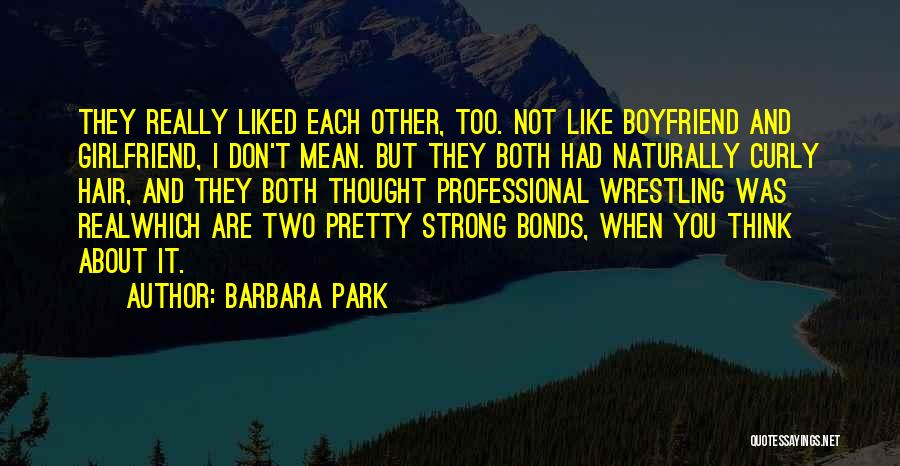Naturally Pretty Quotes By Barbara Park