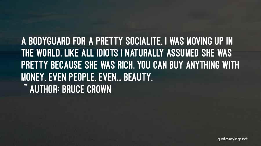 Naturally Pretty Quotes By Bruce Crown