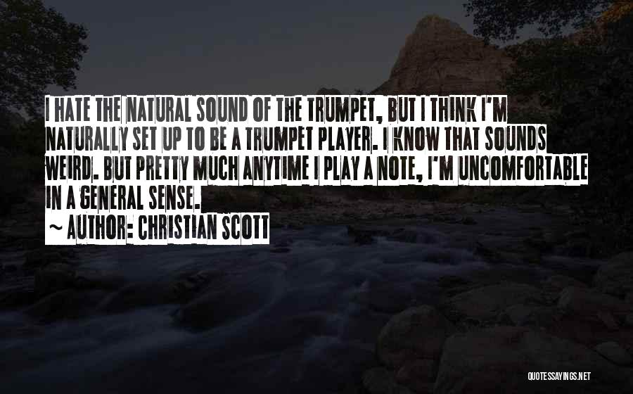 Naturally Pretty Quotes By Christian Scott