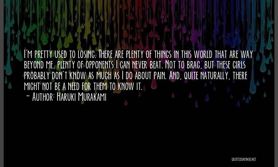 Naturally Pretty Quotes By Haruki Murakami