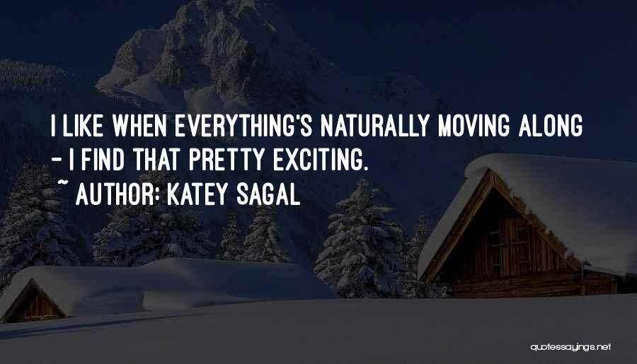 Naturally Pretty Quotes By Katey Sagal